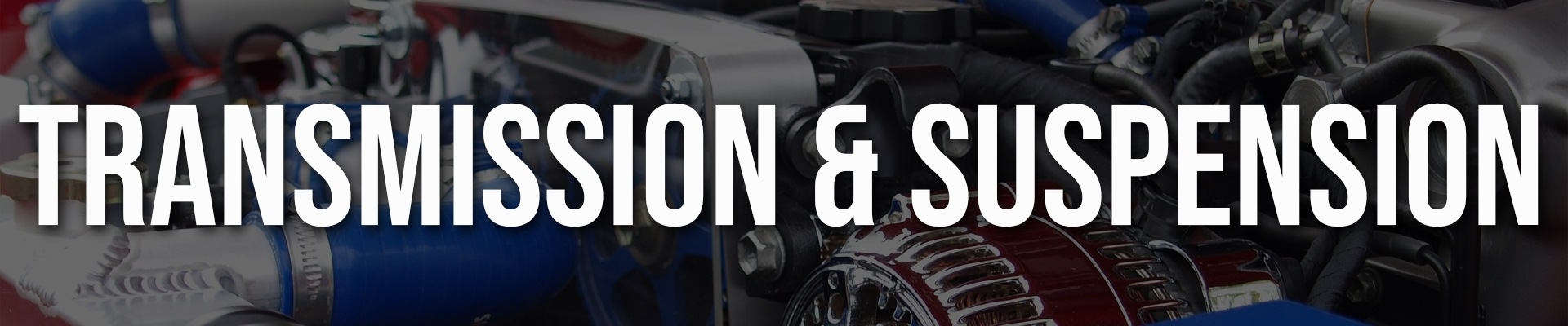 Transmission & Suspension Banner